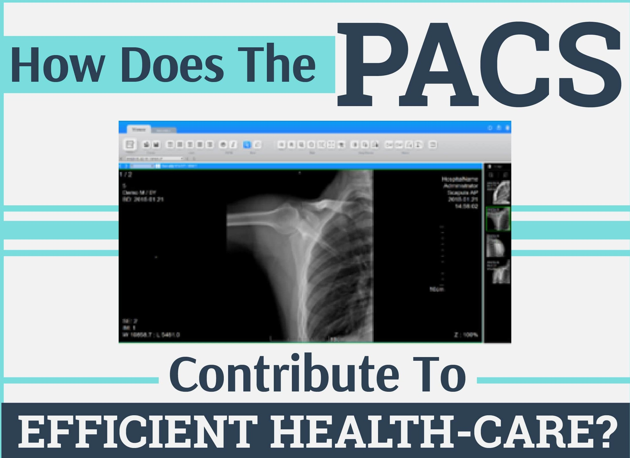 How Does The PACS Contribute To Efficient Health-Care - Copy